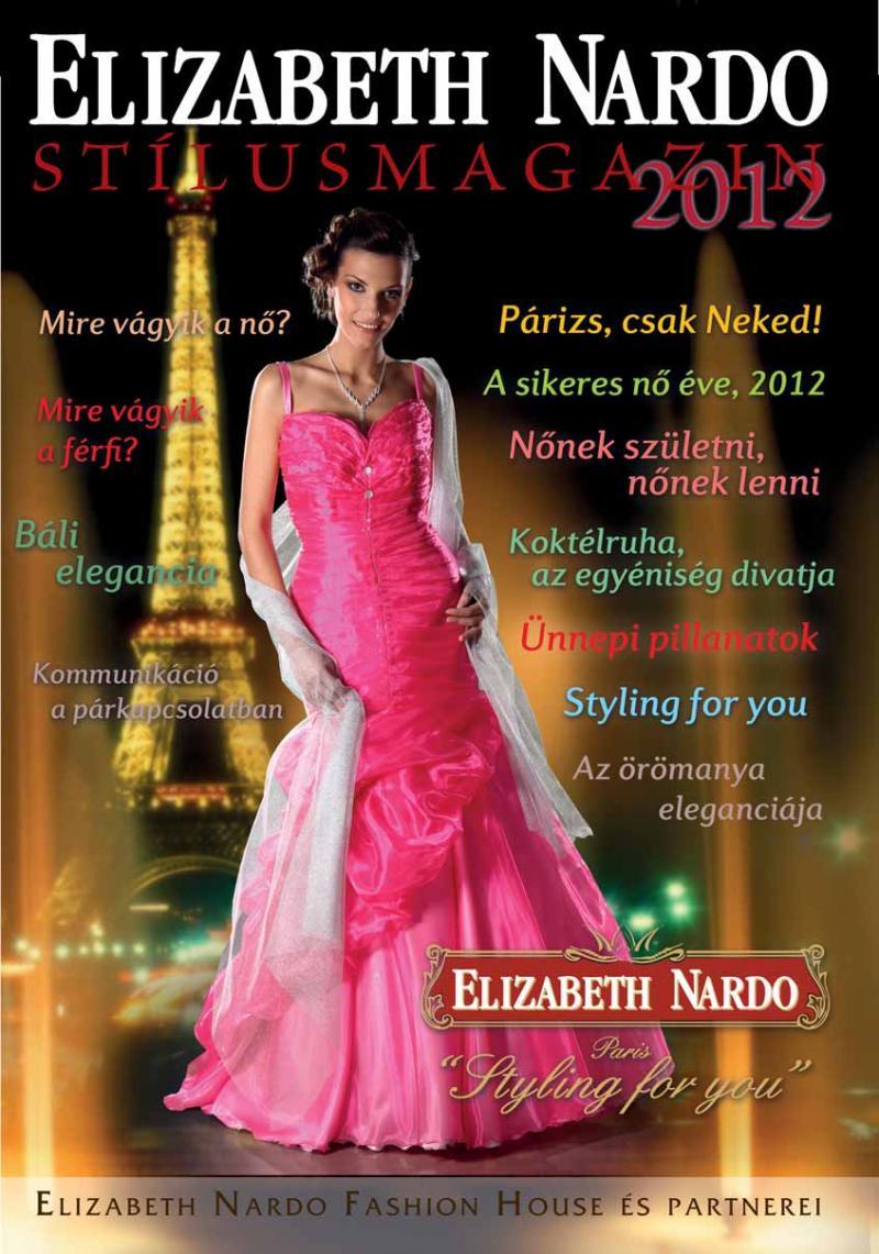 Stílusmagazin 2012 - Menyasszonyi ruhák cb30e43559