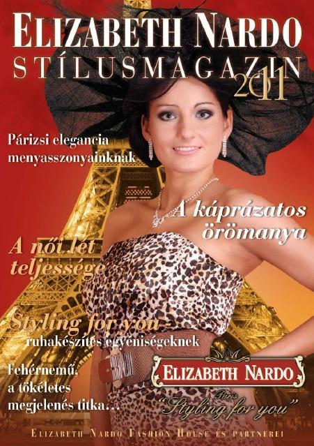 01a435f3bd Stílusmagazin 2011 - Az alkalomhoz illő elegancia magazinja ...